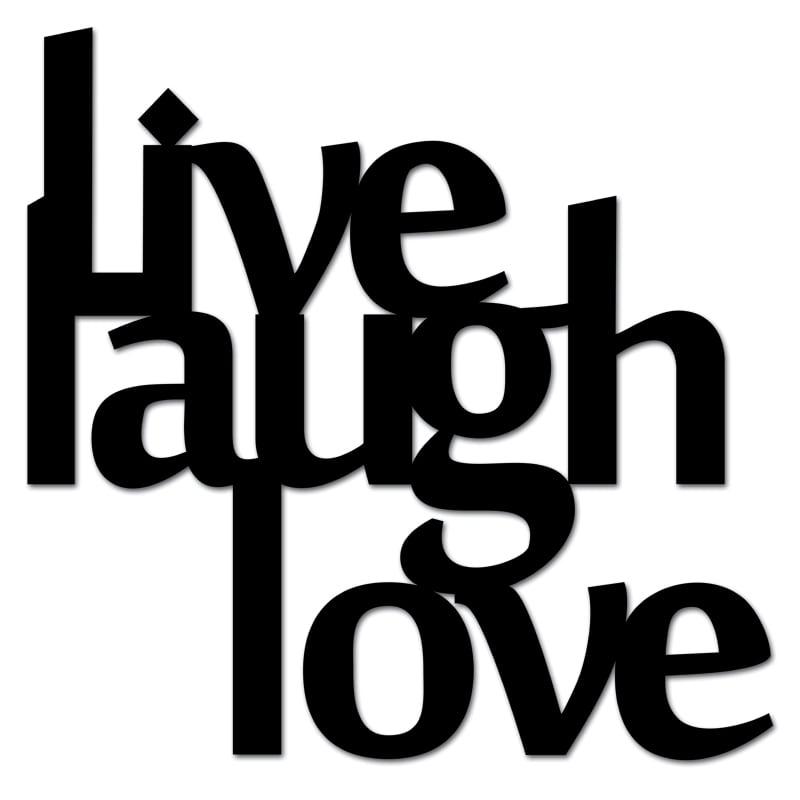 Nápis na zdi LIVE LAUGH LOVE černá