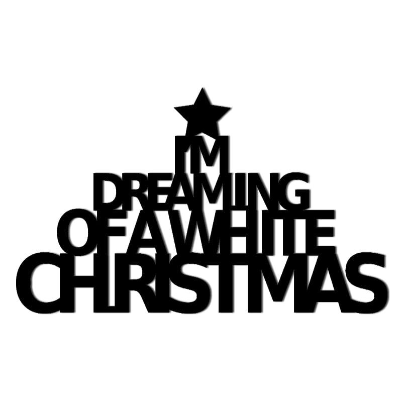 Vánoční nápis na zdi IM DREAMING BÍLÁ VÁNOČNÍ